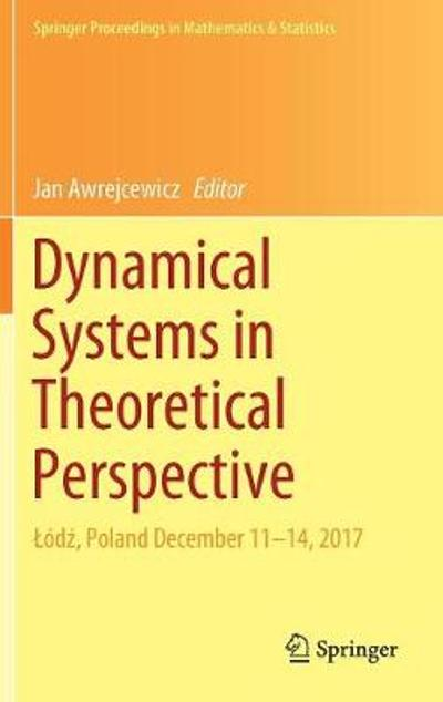 Dynamical Systems in Theoretical Perspective - Jan Awrejcewicz