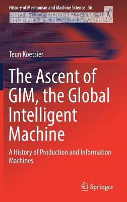 The Ascent of GIM, the Global Intelligent Machine - Teun Koetsier