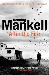 After the Fire - Henning Mankell Marlaine Delargy