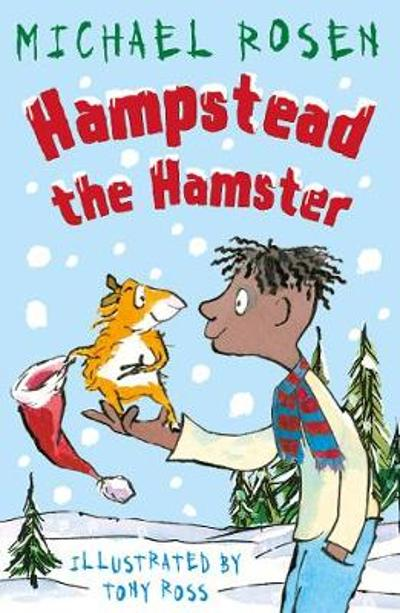 Hampstead the Hamster - Michael Rosen