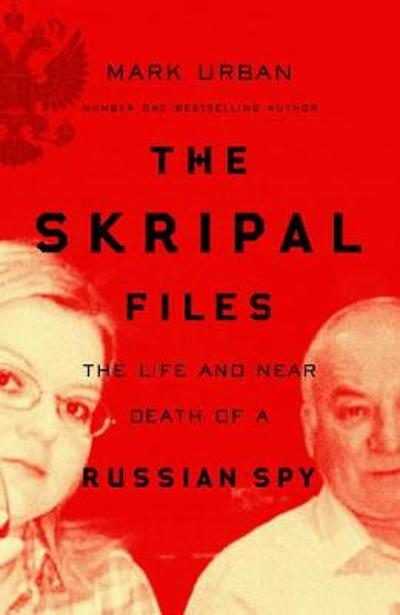 The Skripal Files -