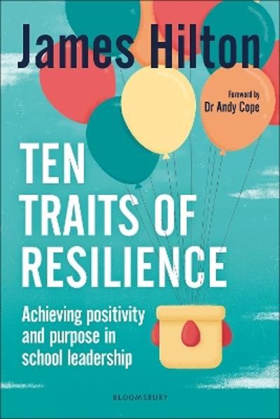 Ten Traits of Resilience - James Hilton