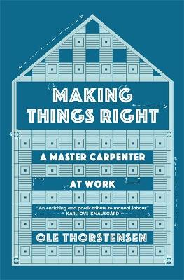 Making Things Right - Ole Thorstensen