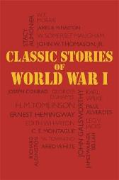 Classic Stories of World War I -