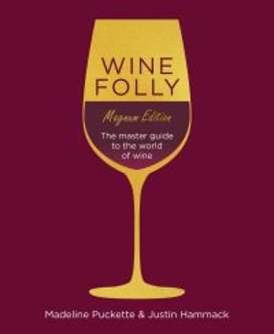 Wine Folly: Magnum Edition - Madeline Puckette