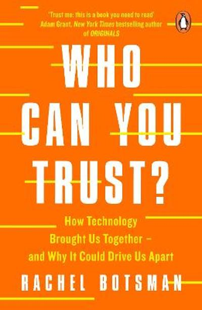 Who Can You Trust? - Rachel Botsman
