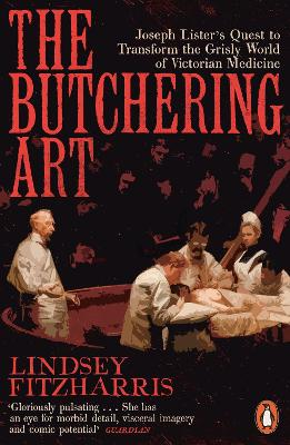 The Butchering Art - Lindsey Fitzharris
