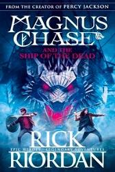 Magnus Chase and the ship of the dead - Rick Riordan