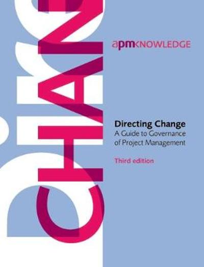 Directing Change - APM Governance Specific Interest Group