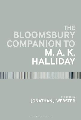 The Bloomsbury Companion to M. A. K. Halliday - Jonathan J. Webster