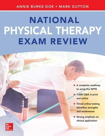 National Physical Therapy Exam and Review - Annie Burke-Doe