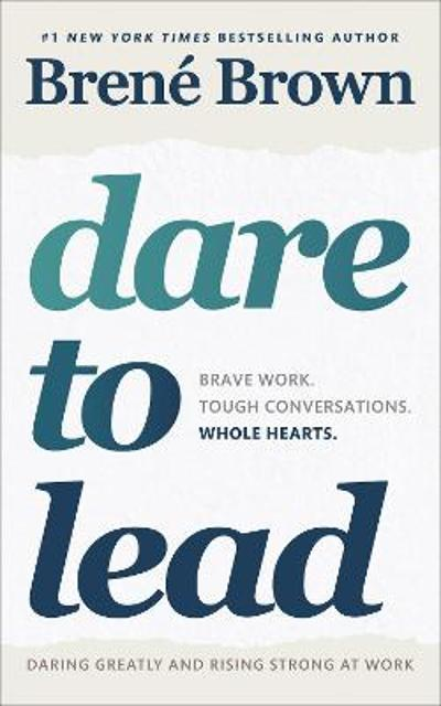 Dare to Lead - Brene Brown