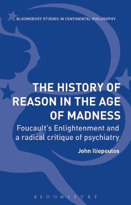 The History of Reason in the Age of Madness - John Iliopoulos