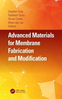 Advanced Materials for Membrane Fabrication and Modification - Stephen Gray