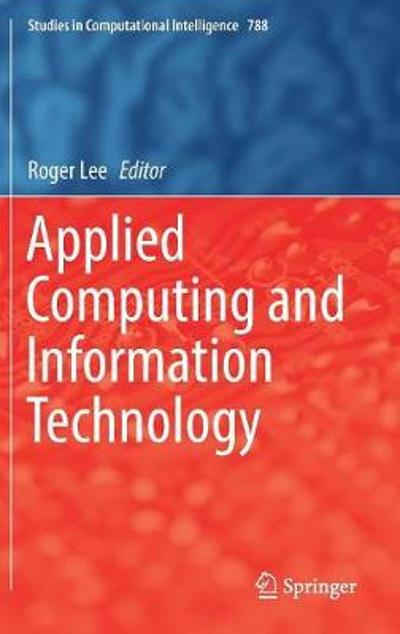 Applied Computing and Information Technology - Roger Lee