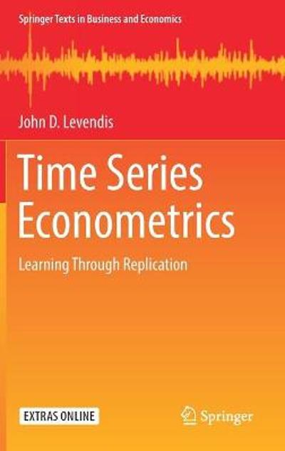 Time Series Econometrics - John D. Levendis