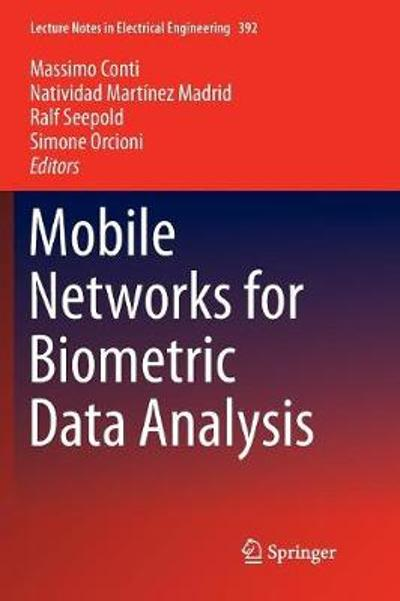Mobile Networks for Biometric Data Analysis - Massimo Conti