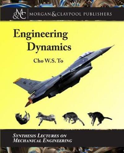 Engineering Dynamics - Cho W.S. To
