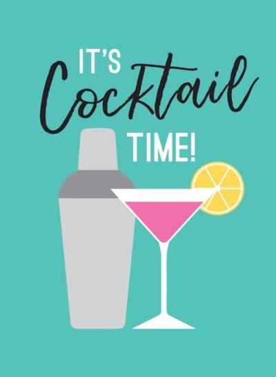 It's Cocktail Time! - Summersdale Publishers