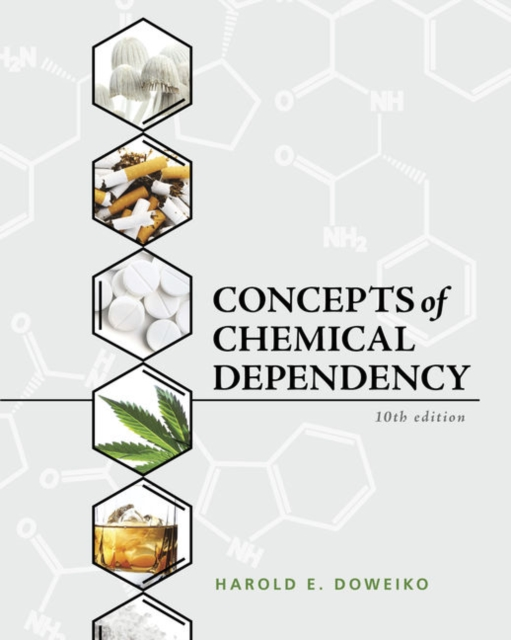 Concepts of Chemical Dependency - Doweiko