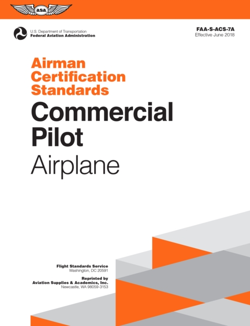Commercial Pilot Airman Certification Standards - Airplane - Federal Aviation (FAA) Administration