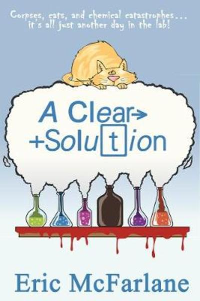 Clear Solution - Eric McFarlane