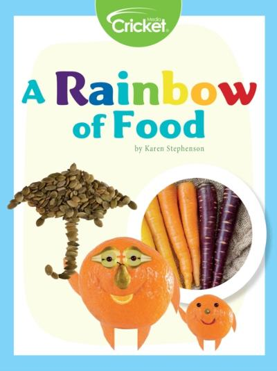 Rainbow of Food - Karen Stephenson