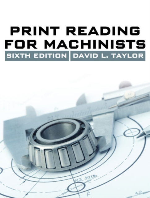 Print Reading for Machinists - Taylor
