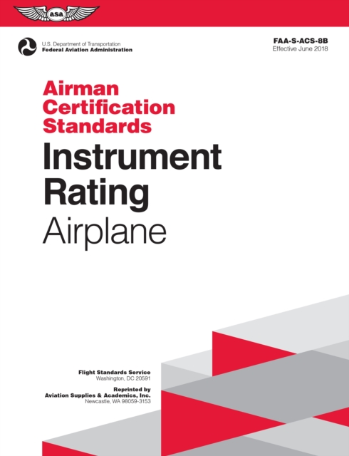 Instrument Rating Airman Certification Standards - Airplane - Federal Aviation (FAA) Administration