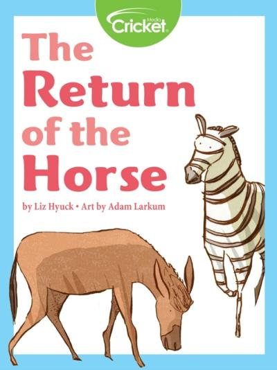 Return of the Horse - Liz Huyck