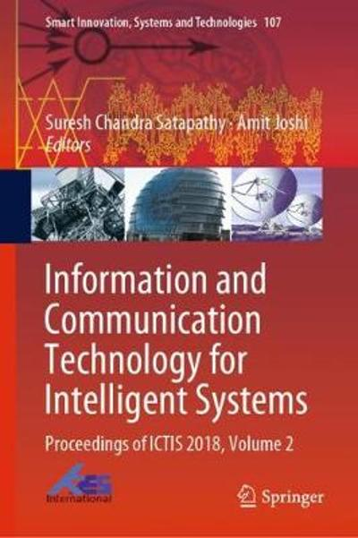 Information and Communication Technology for Intelligent Systems - Suresh Chandra Satapathy