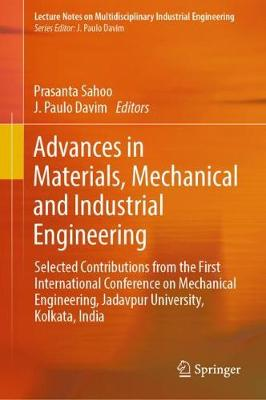 Advances in Materials, Mechanical and Industrial Engineering - Prasanta Sahoo