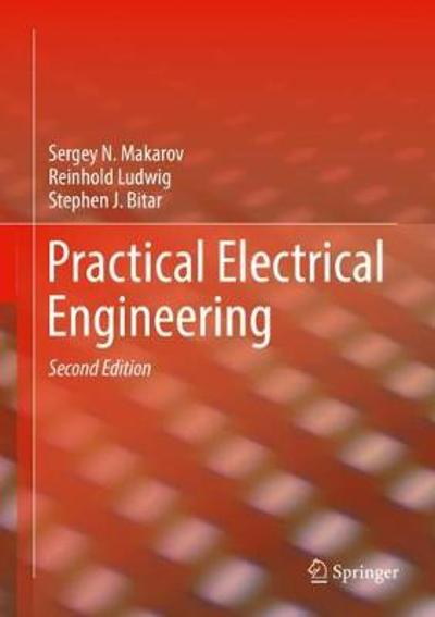 Practical Electrical Engineering - Sergey N. Makarov