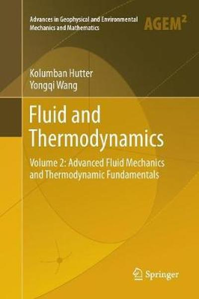 Fluid and Thermodynamics - Kolumban Hutter