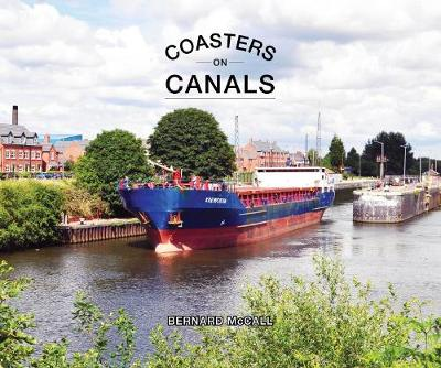 Coasters on Canals - Bernard McCall