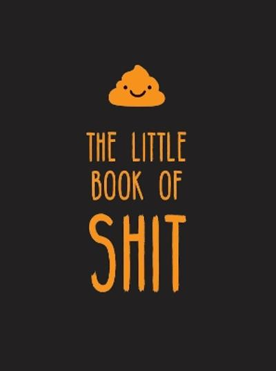 The Little Book of Shit - Summersdale