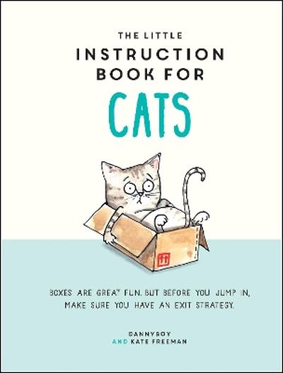 The Little Instruction Book for Cats - Kate Freeman