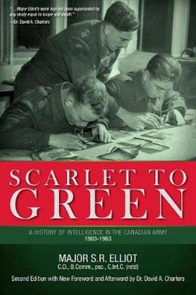 Scarlet to Green - Major S R Elliot