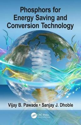 Phosphors for Energy Saving and Conversion Technology - Vijay B. Pawade