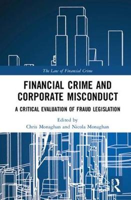 Financial Crime and Corporate Misconduct - Chris Monaghan