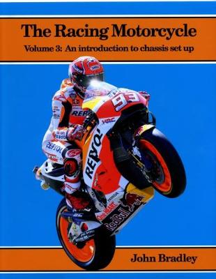 The Racing Motorcycle - John Bradley
