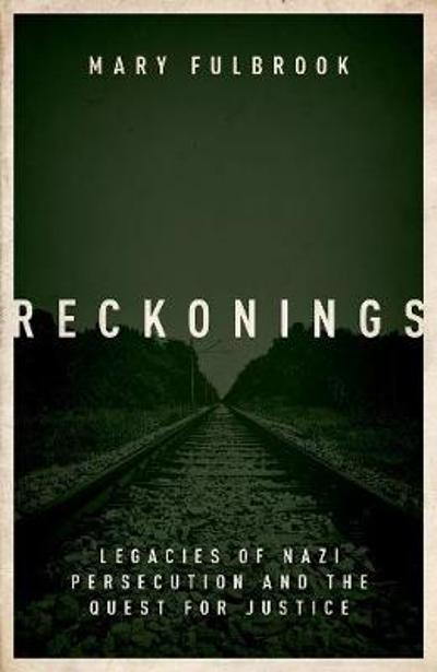 Reckonings - Mary Fulbrook