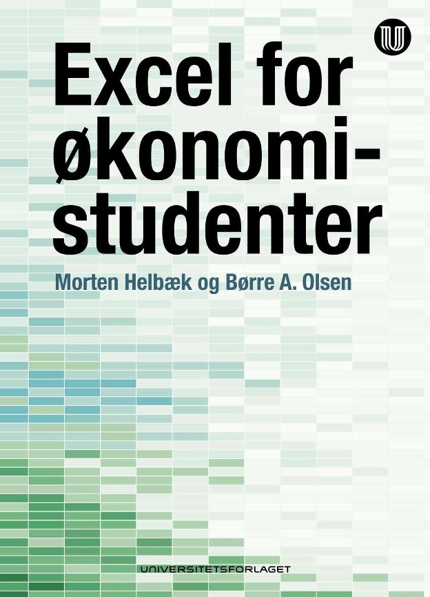 Excel for økonomistudenter - Morten Helbæk
