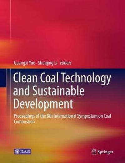 Clean Coal Technology and Sustainable Development - Guangxi Yue