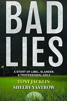 Bad Lies - Tony Jacklin