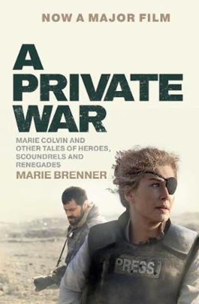A Private War - Marie Brenner