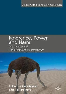 Ignorance, Power and Harm - Alana Barton