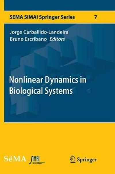 Nonlinear Dynamics in Biological Systems - Jorge Carballido-Landeira