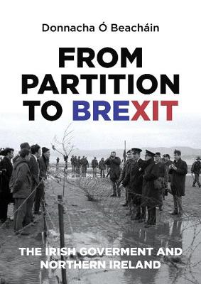 From Partition to Brexit - Donnacha O Beachain