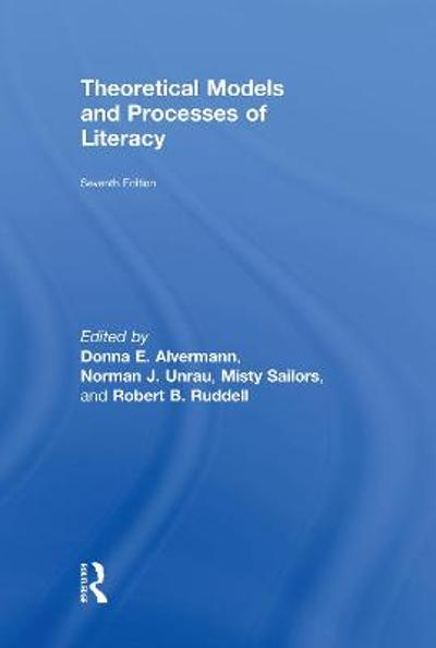 Theoretical Models and Processes of Literacy - Donna E. Alvermann